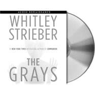 The Grays by Strieber, Whitley; Lang, Stephen, 9781593979331