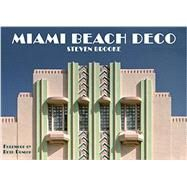 Miami Beach Deco by Brooke, Steven; Dunlop, Beth, 9780789329332