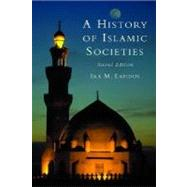 A History of Islamic Societies by Ira M. Lapidus, 9780521779333