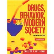 Drugs, Behavior, and Modern Society by Levinthal, Charles F., 9780205959334
