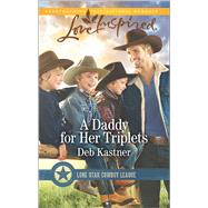 A Daddy for Her Triplets by Kastner, Deb, 9780373719334