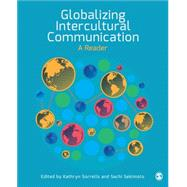 Globalizing Intercultural Communication by Sorrells, Kathryn; Sekimoto, Sachi, 9781452299334