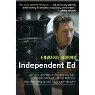 Independent Ed by Burns, Edward; Gold, Todd, 9781592409334
