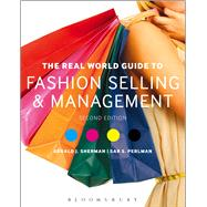 The Real World Guide to Fashion Selling and Management by Sherman, Gerald J.; Perlman, Sar S., 9781609019334
