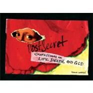 PostSecret : Confessions on Life, Death, and God by Warren, Frank, 9780061859335