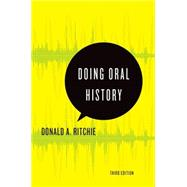 Doing Oral History by Ritchie, Donald A., 9780199329335