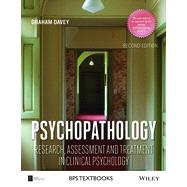 Psychopathology 2e - Research, Assessment and Treatment in Clinical Psychology by Davey, 9781118659335