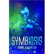 Symbiosis by Mackintosh, Joanna, 9781784559335