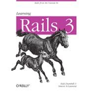 Learning Rails 3 by St. Laurent, Simon; Dumbill, Edd; Gruber, Eric J., 9781449309336