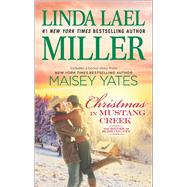 Christmas in Mustang Creek A Copper Ridge Christmas Bonus by Miller, Linda Lael; Yates, Maisey, 9780373789337