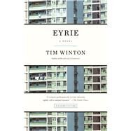 Eyrie A Novel by Winton, Tim, 9781250069337