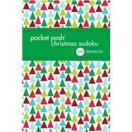 Pocket Posh Christmas Sudoku 6 100 Puzzles by The Puzzle Society, 9781449469337