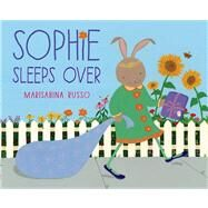 Sophie Sleeps Over by Russo, Marisabina; Russo, Marisabina, 9781596439337