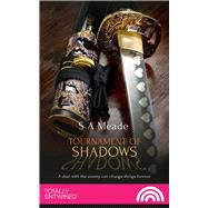 Tournament of Shadows by Meade, S. A., 9781786519337