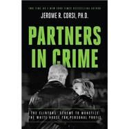 Partners in Crime by Corsi, Jerome R., 9781944229337