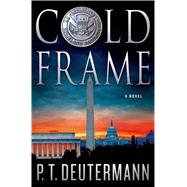Cold Frame A Novel by Deutermann, P. T., 9781250059338