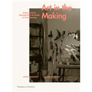 Art in the Making by Adamson, Glenn; Bryan-Wilson, Julia, 9780500239339