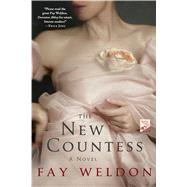 The New Countess by Weldon, Fay, 9781250049339