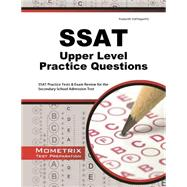 SSAT Upper Level Practice Questions: SSAT Practice Tests & Exam Review for the Secondary School Admission Test by Mometrix Media, 9781627339339