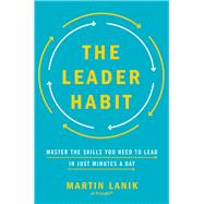 The Leader Habit by Lanik, Martin, 9780814439340