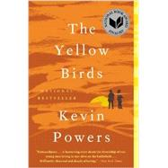 The Yellow Birds by Powers, Kevin, 9780316219341