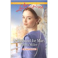A Husband for Mari by Miller, Emma, 9780373719341