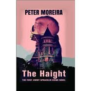 The Haight by Moreira, Peter, 9780998059341