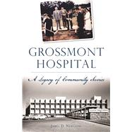 Grossmont Hospital by Newland, James D., 9781625859341