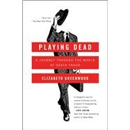 Playing Dead by Greenwood, Elizabeth, 9781476739342