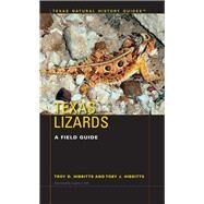 Texas Lizards by Hibbitts, Troy D.; Hibbitts, Toby J.; Vitt, Laurie J., 9780292759343