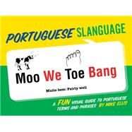 Portuguese Slanguage by Ellis, Mike, 9781423639343