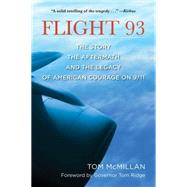 Flight 93 by McMillan, Tom; Ridge, Tom, 9781493009343