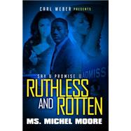 Ruthless and Rotten by Moore, Michel, 9781622869343