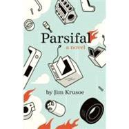 Parsifal by Krusoe, Jim, 9781935639343