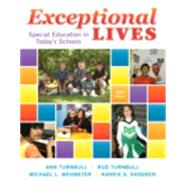Exceptional Lives Special Education in Today's Schools, Enhanced Pearson eText with Loose-Leaf Version -- Access Card Package by Turnbull, Ann A; Turnbull, H. Rutherford; Wehmeyer, Michael L.; Shogren, Karrie A., 9780133589344