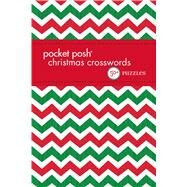 Pocket Posh Christmas Crosswords 7 50+ Puzzles by The Puzzle Society, 9781449469344