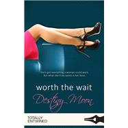 Worth the Wait by Moon, Destiny, 9781786519344