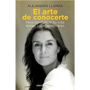 El arte de conocerte by Llamas, Alejandra, 9786073119344