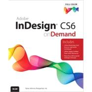 Adobe Indesign CS6 on Demand by Perspection Inc., .; Johnson, Steve, 9780789749345