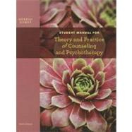 Student Manual for Corey's Theory and Practice of Counseling and Psychotherapy, 9th by Corey, Gerald, 9781133309345