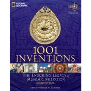 1001 Inventions : The Enduring Legacy of Muslim Civilization by AL-HASSANI,SALIM T.S., 9781426209345