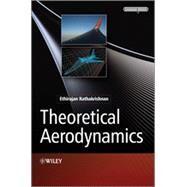 Theoretical Aerodynamics by Rathakrishnan, Ethirajan, 9781118479346