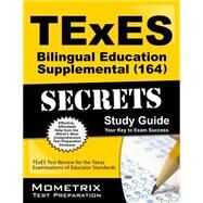 Texes Bilingual Education Supplemental 164 Secrets by Texes Exam Secrets Test Prep, 9781627339346