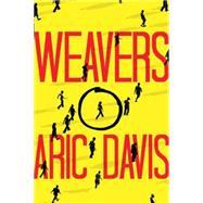 Weavers by Davis, Aric, 9781477849347