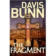 The Fragment by Bunn, T. Davis, 9781616369347