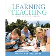 Learning and Teaching Research-Based Methods by Kauchak, Don; Eggen, Paul, 9780132179348