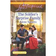 The Soldier's Surprise Family by Navarro, Jolene, 9780373819348