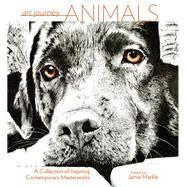 Art Journey Animals by Markle, Jamie, 9781440349348