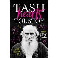 Tash Hearts Tolstoy by Ormsbee, Kathryn, 9781481489348
