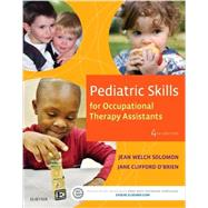 Pediatric Skills for Occupational Therapy Assistants by Solomon, Jean Welch, 9780323169349